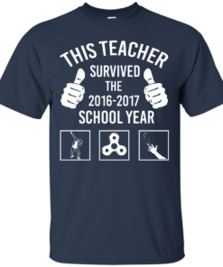 image 813 247x296px This Teacher Survived The 2016 2017 School Year T Shirts, Hoodies