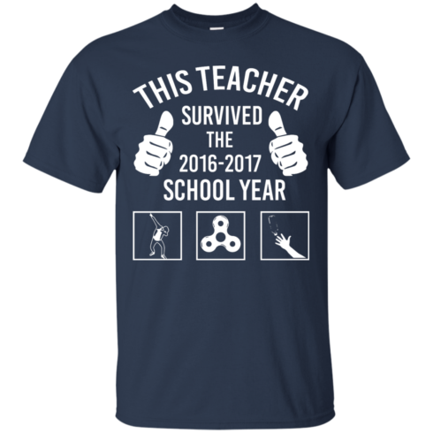 image 813 490x490px This Teacher Survived The 2016 2017 School Year T Shirts, Hoodies