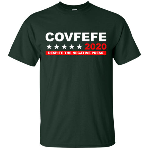 image 874 490x490px Covfefe 2020 Despite The Negative Press T Shirts, Hoodies