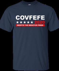 image 875 247x296px Covfefe 2020 Despite The Negative Press T Shirts, Hoodies