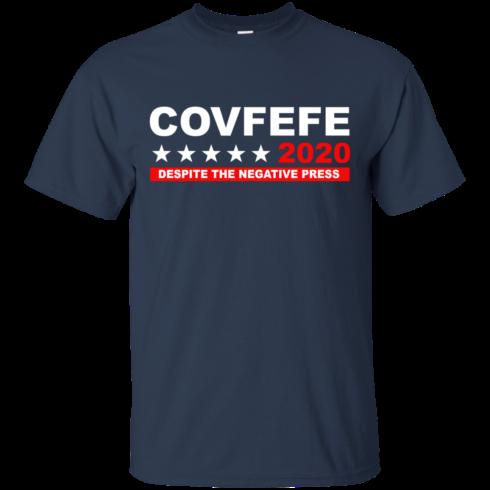 image 875 490x490px Covfefe 2020 Despite The Negative Press T Shirts, Hoodies