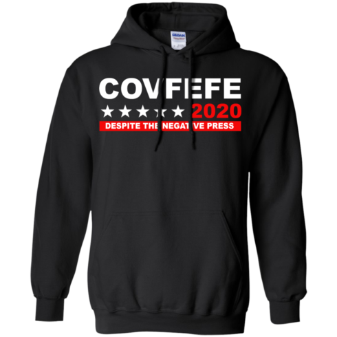 image 876 490x490px Covfefe 2020 Despite The Negative Press T Shirts, Hoodies