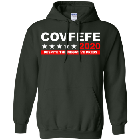image 878 490x490px Covfefe 2020 Despite The Negative Press T Shirts, Hoodies