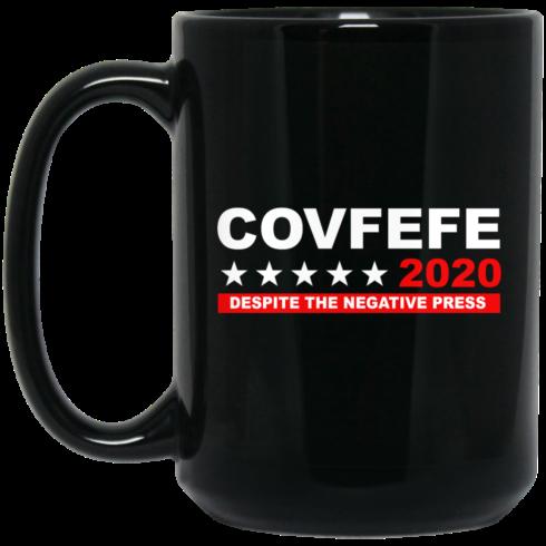 image 883 490x490px Covfefe 2020 Despite The Negative Press Coffee Mug