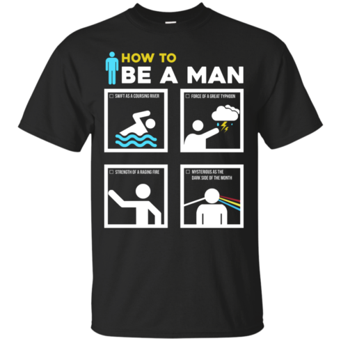 image 896 490x490px How To Be A Man T Shirts, Hoodies, Sweater