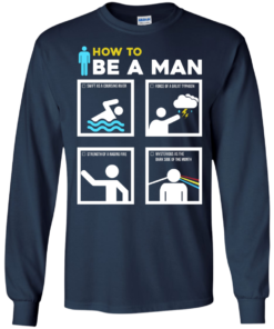 image 899 247x296px How To Be A Man T Shirts, Hoodies, Sweater