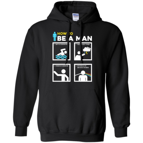 image 900 490x490px How To Be A Man T Shirts, Hoodies, Sweater