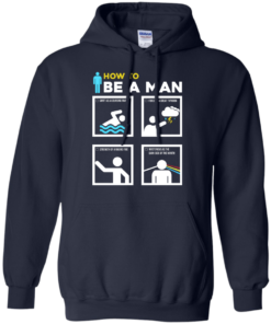 image 901 247x296px How To Be A Man T Shirts, Hoodies, Sweater