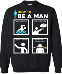 image 902 247x296px How To Be A Man T Shirts, Hoodies, Sweater