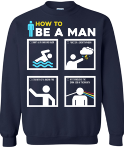 image 903 247x296px How To Be A Man T Shirts, Hoodies, Sweater
