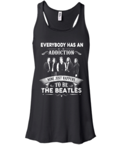 image 906 247x296px Everybody Has An Addiction Mine Just Happens To Be The Beatles T Shirts, Hoodies