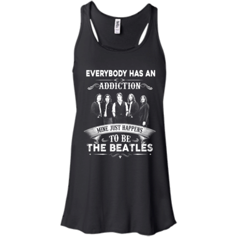 image 906 490x490px Everybody Has An Addiction Mine Just Happens To Be The Beatles T Shirts, Hoodies