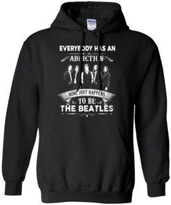 image 908 247x296px Everybody Has An Addiction Mine Just Happens To Be The Beatles T Shirts, Hoodies