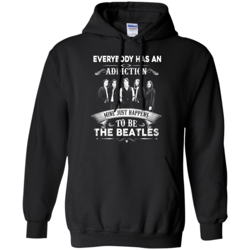 image 908 490x490px Everybody Has An Addiction Mine Just Happens To Be The Beatles T Shirts, Hoodies