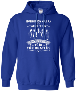 image 909 247x296px Everybody Has An Addiction Mine Just Happens To Be The Beatles T Shirts, Hoodies