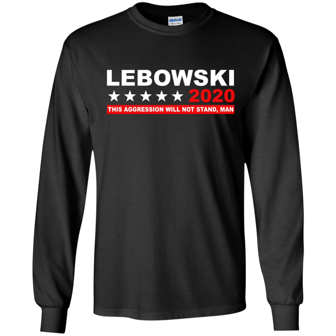 image 938px Lebowski for President 2020 This Aggression Will Not Stand Man T Shirts, Hoodies