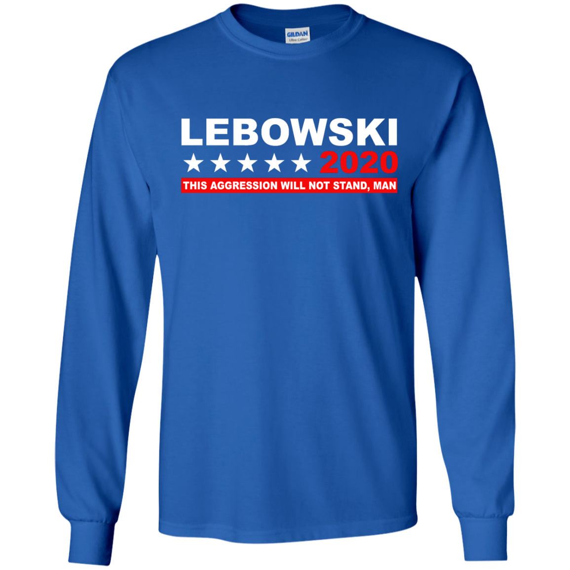 image 939px Lebowski for President 2020 This Aggression Will Not Stand Man T Shirts, Hoodies