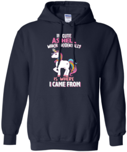 image 960 247x296px I'm Cute As Hell Which Incidentally Is Where I Came From T Shirts, Hoodies, Tank Top