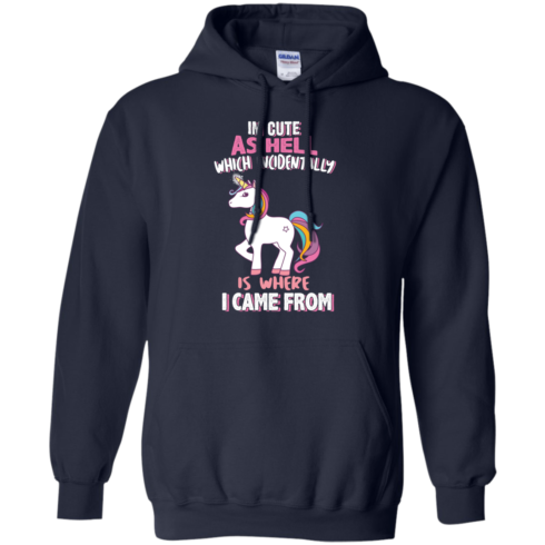 image 960 490x490px I'm Cute As Hell Which Incidentally Is Where I Came From T Shirts, Hoodies, Tank Top