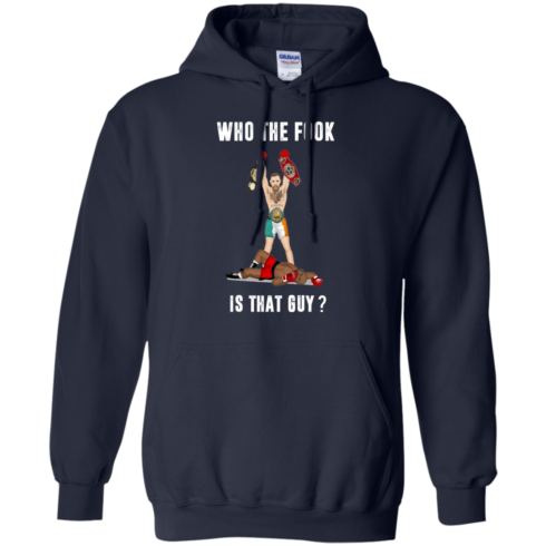 image 112 490x490px Floyd Mayweather vs Conor McGregor: Who The Fook Is That Guy T Shirts, Hoodies