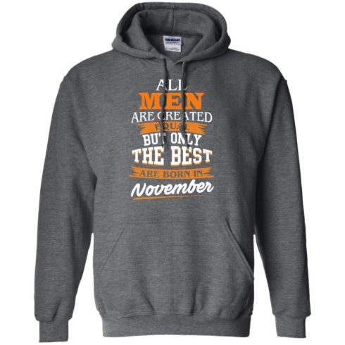 image 113 490x490px Jordan: All men are created equal but only the best are born in November t shirts