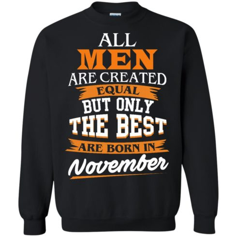 image 114 490x490px Jordan: All men are created equal but only the best are born in November t shirts