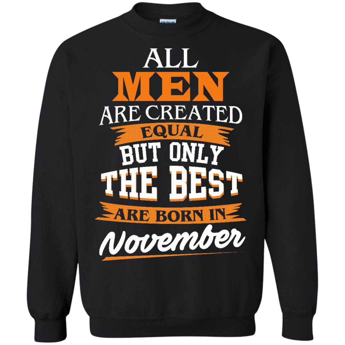 image 114px Jordan: All men are created equal but only the best are born in November t shirts