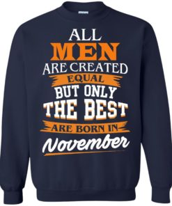 image 115 247x296px Jordan: All men are created equal but only the best are born in November t shirts