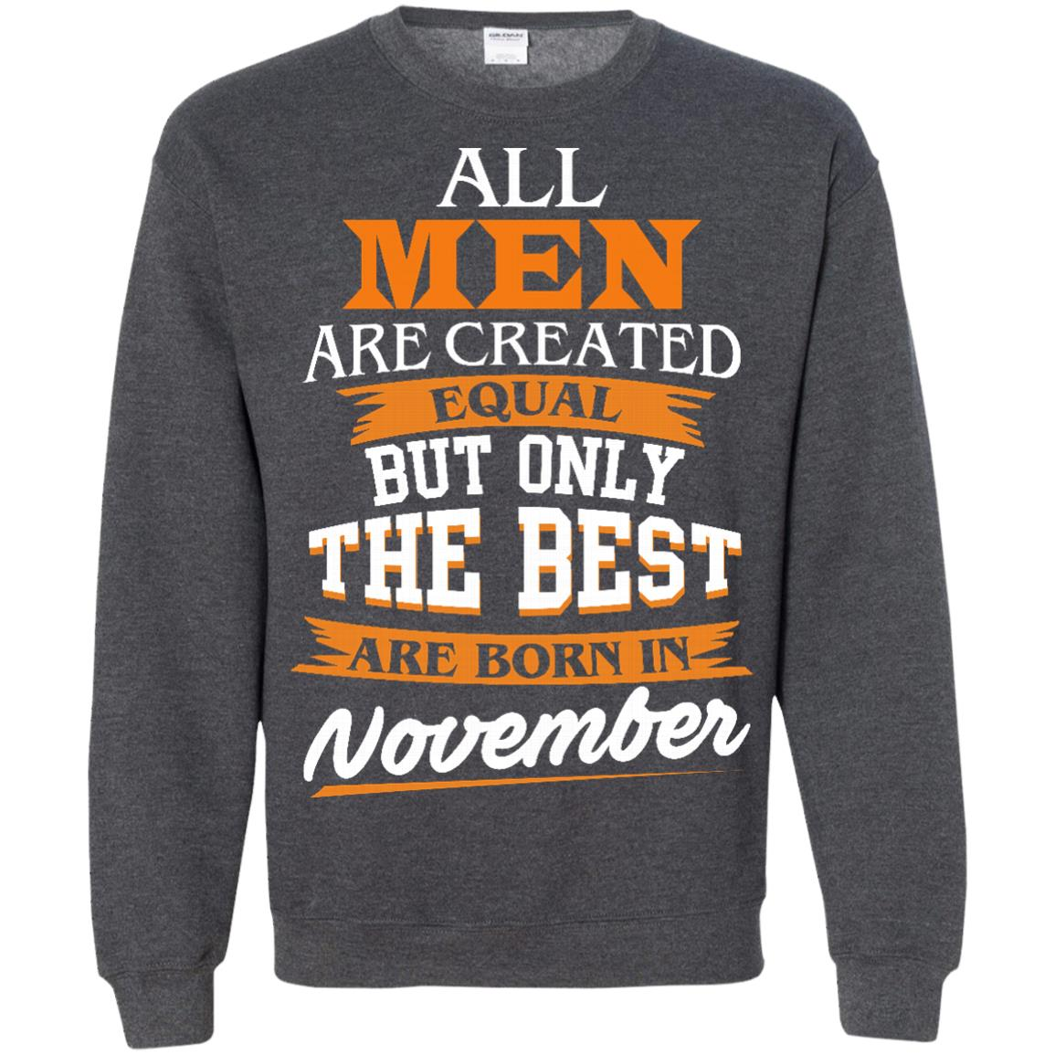 image 116px Jordan: All men are created equal but only the best are born in November t shirts
