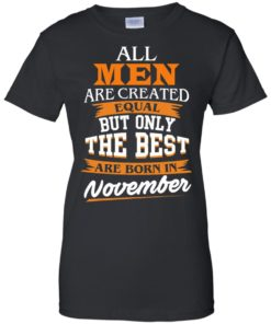 image 117 247x296px Jordan: All men are created equal but only the best are born in November t shirts