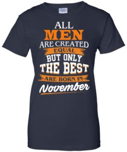image 119 247x296px Jordan: All men are created equal but only the best are born in November t shirts