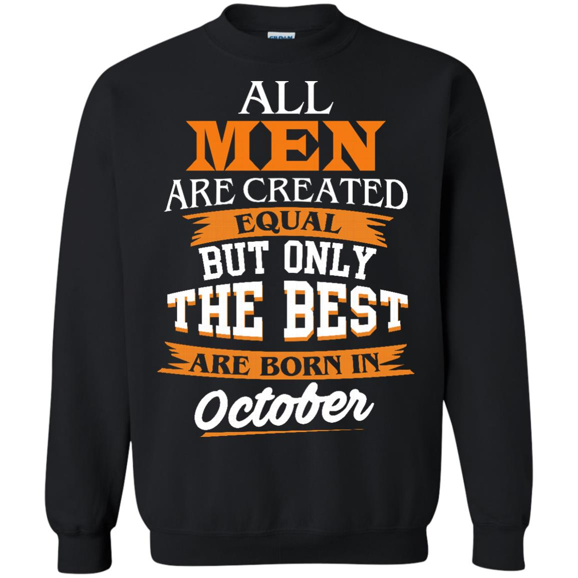 image 126px Jordan: All men are created equal but only the best are born in October t shirts
