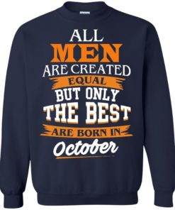 image 127 247x296px Jordan: All men are created equal but only the best are born in October t shirts