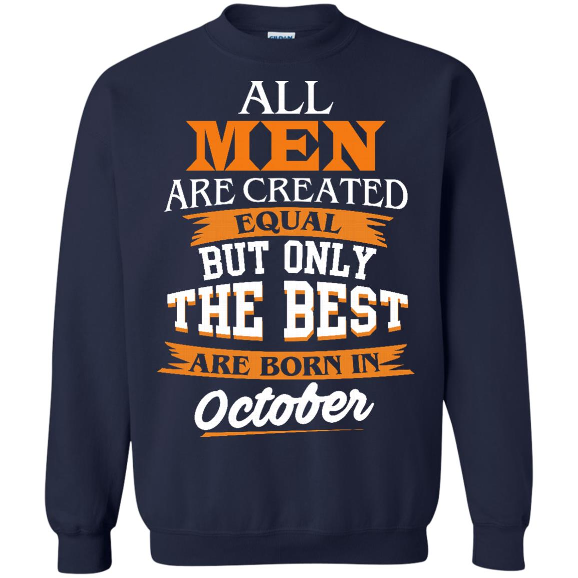 image 127px Jordan: All men are created equal but only the best are born in October t shirts