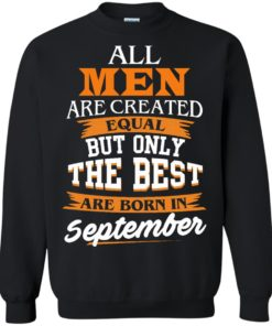 image 138 247x296px Jordan: All men are created equal but only the best are born in September t shirts