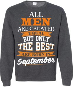 image 140 247x296px Jordan: All men are created equal but only the best are born in September t shirts