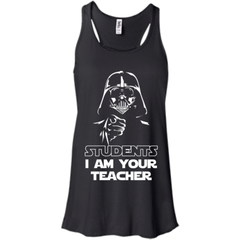 image 167 490x490px Star Wars: Students I Am Your Teacher T Shirts, Hoodies, Tank
