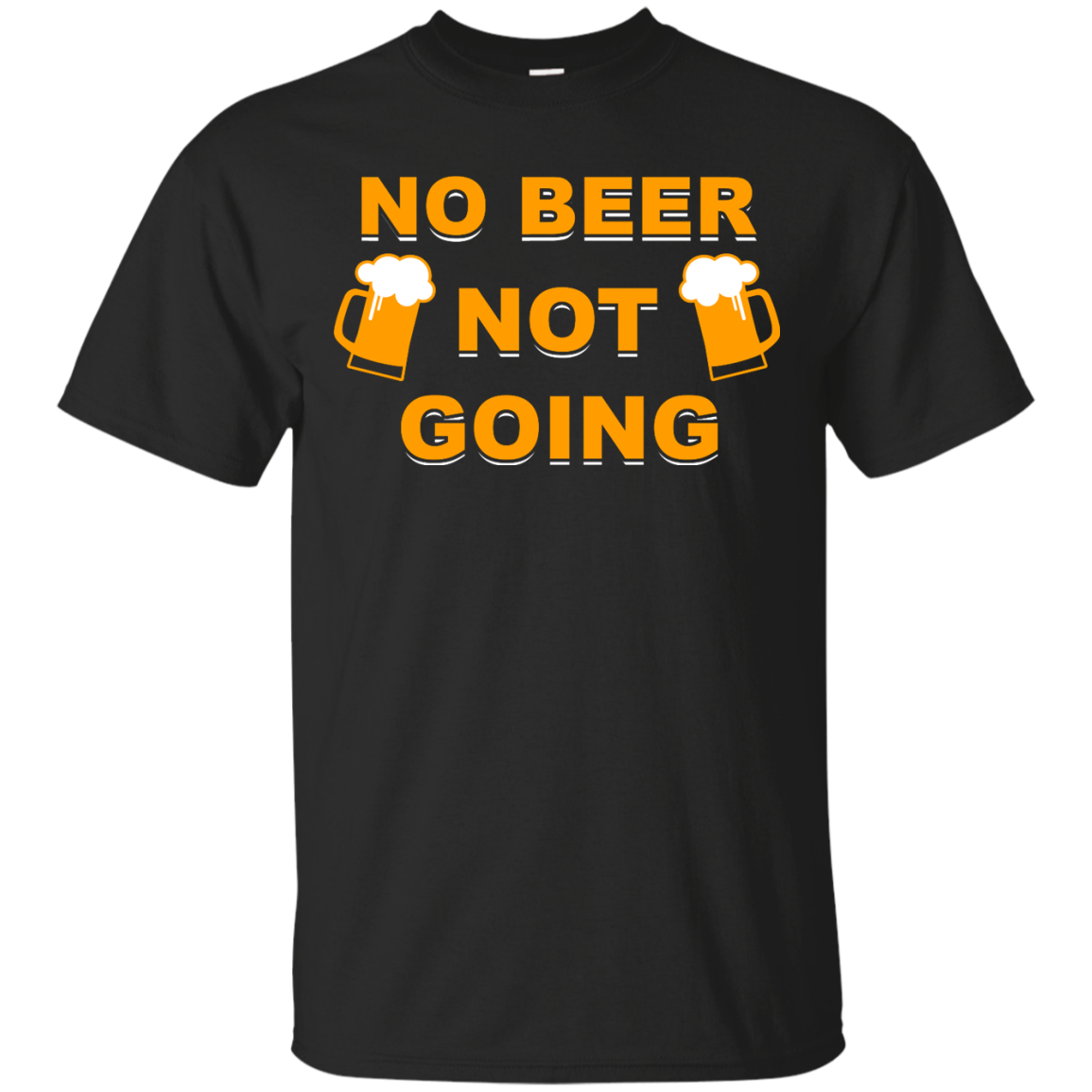 image 18px Love Beer Shirt: Not Beer Not Going T Shirts, Hoodies, Sweaters