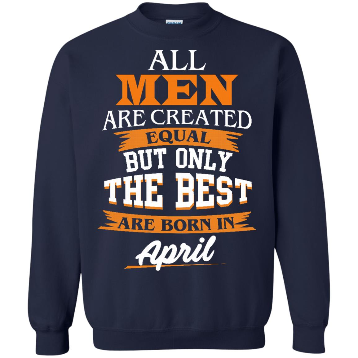image 19px Jordan: All men are created equal but only the best are born in April t shirts