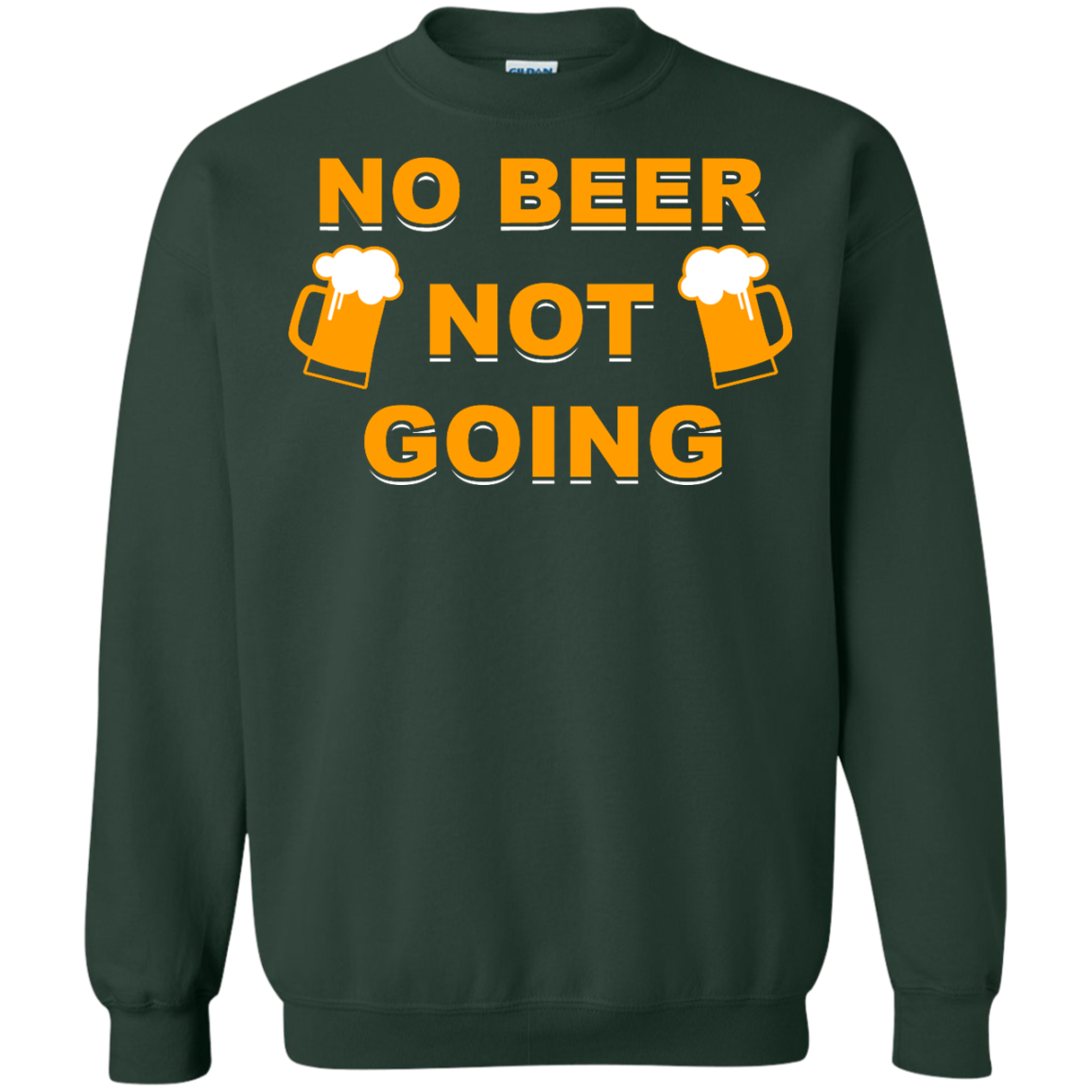 image 23px Love Beer Shirt: Not Beer Not Going T Shirts, Hoodies, Sweaters