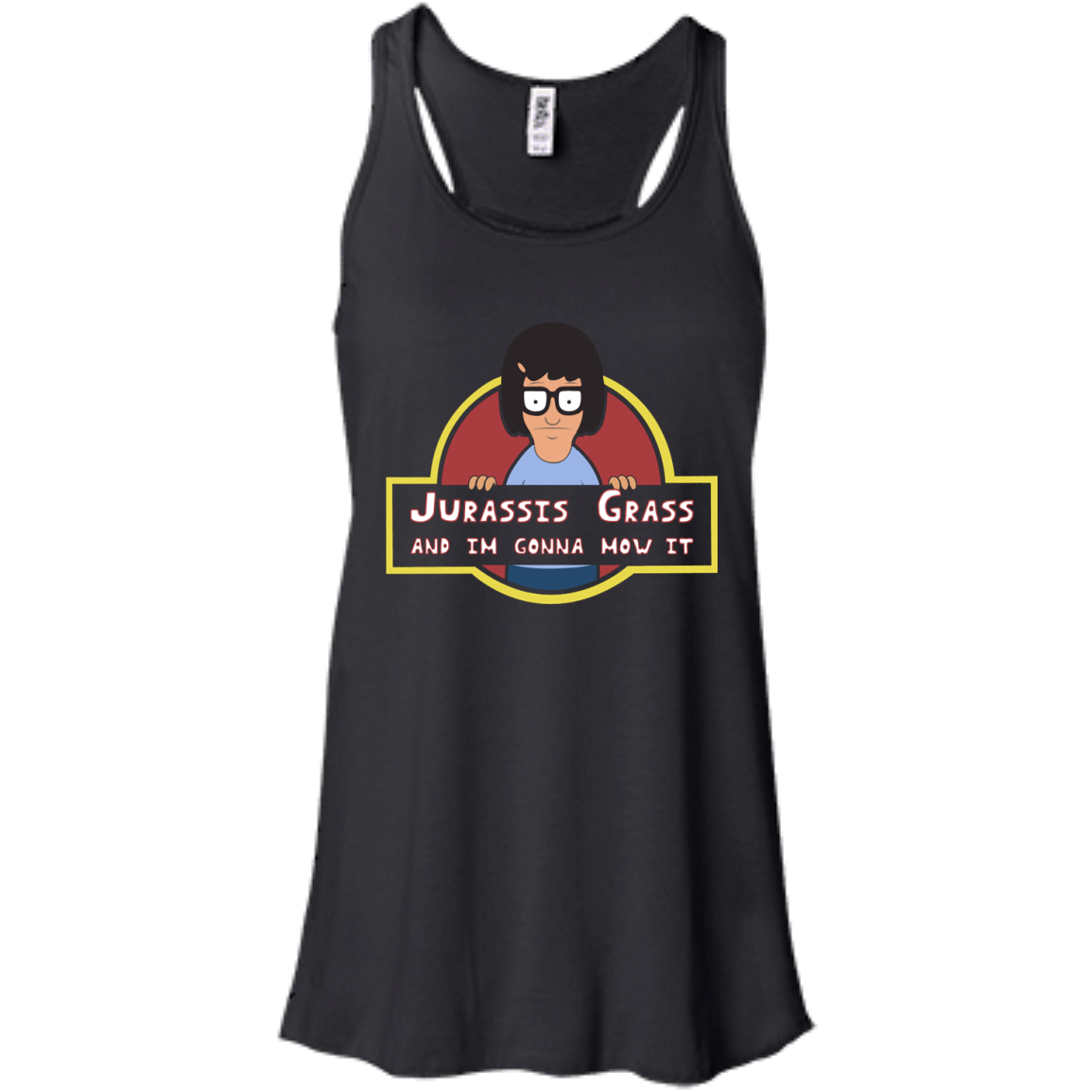 image 244px Bob's Burgers: Jurassis Grass And I'm Gonna Mow It T Shirts, Tank Top, Sweaters