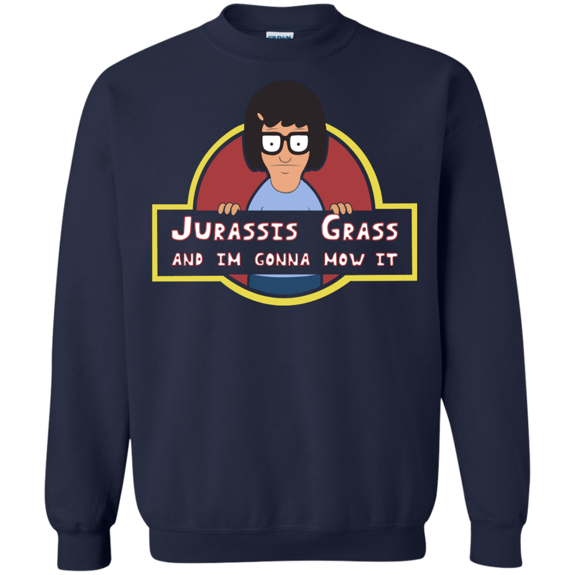 image 250px Bob's Burgers: Jurassis Grass And I'm Gonna Mow It T Shirts, Tank Top, Sweaters