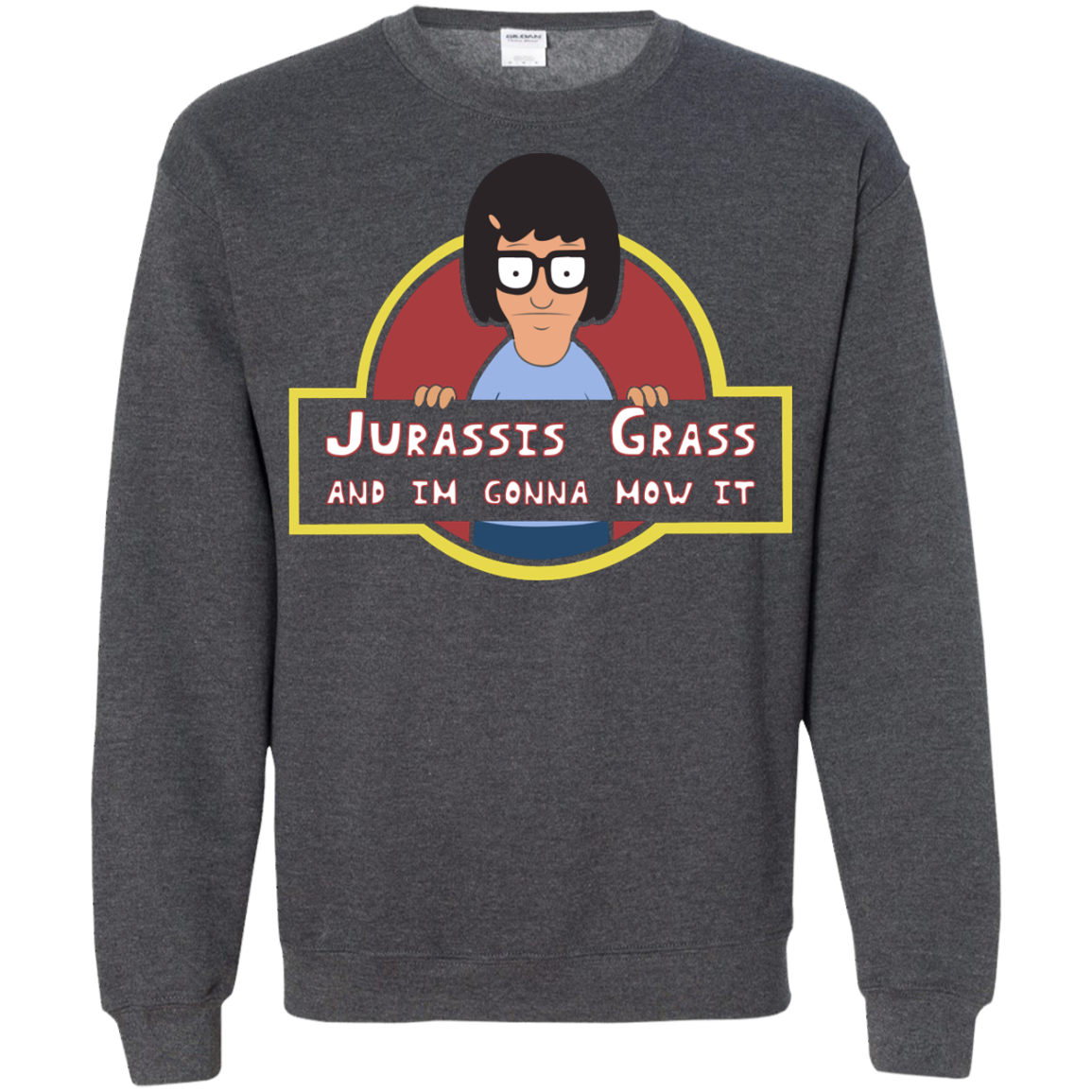 image 251px Bob's Burgers: Jurassis Grass And I'm Gonna Mow It T Shirts, Tank Top, Sweaters