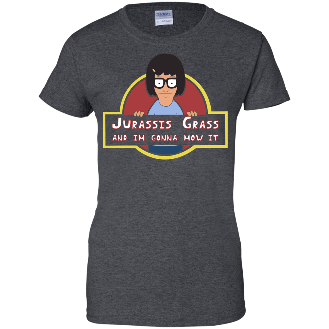 image 253px Bob's Burgers: Jurassis Grass And I'm Gonna Mow It T Shirts, Tank Top, Sweaters