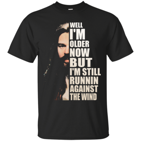 image 26 490x490px Bob Seger: Well I'm Older Now But I'm Still Running Against The Wind T Shirts, Hoodies