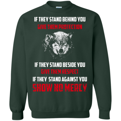 image 263 490x490px If They Stand Behind You Give Them Protection If They Stand Beside You Give Them Respect T Shirts
