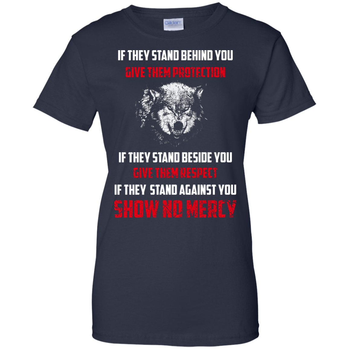 image 266px If They Stand Behind You Give Them Protection If They Stand Beside You Give Them Respect T Shirts