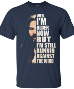 image 27 247x296px Bob Seger: Well I'm Older Now But I'm Still Running Against The Wind T Shirts, Hoodies