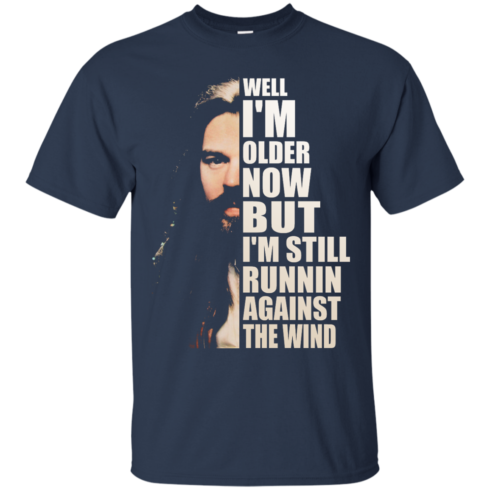 image 27 490x490px Bob Seger: Well I'm Older Now But I'm Still Running Against The Wind T Shirts, Hoodies