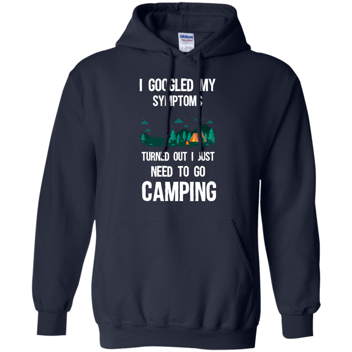 image 297px I Googled My Symptoms Turned Out I Just Need To Go Camping T Shirts, Hoodies